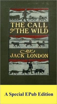 Call of the Wild (Original 1903 Edition)