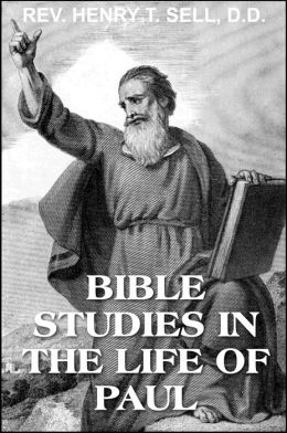 Bible Studies in the Life of Paul