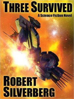Three Survived: A Science Fiction Novel