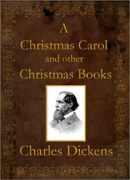 A Christmas Carol and other Christmas Stories (Illustrated) (Includes working Table of Contents)