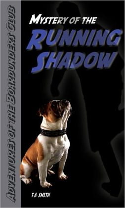 Mystery of the Running Shadow (For fans of Jeff Kinney, James Patterson, and Franklin W. Dixon)