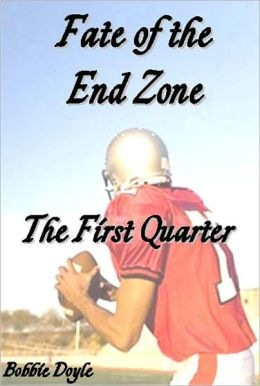 Fate of the End Zone: The First Quarter