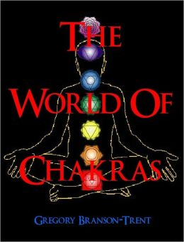 The World of Chakras
