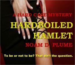 HARDBOILED HAMLET