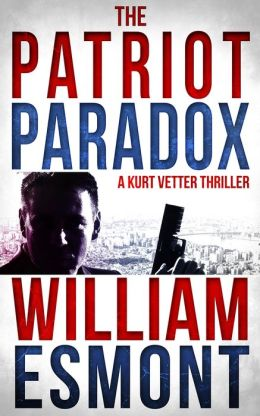 The Patriot Paradox: An International Spy Thriller (Reluctant Hero, #1)