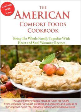 The American Comfort Foods Cookbook