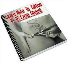 Learn How to Tattoo in 12 Easy Steps