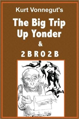 The Big Trip Up Yonder and 2 B R O 2 B