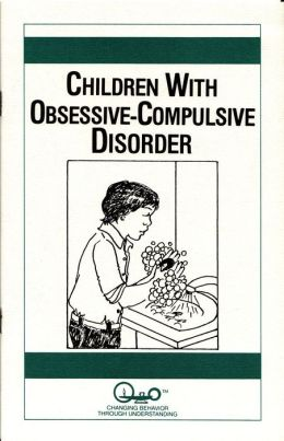 Children With Obsessive-Compulsive Disorder