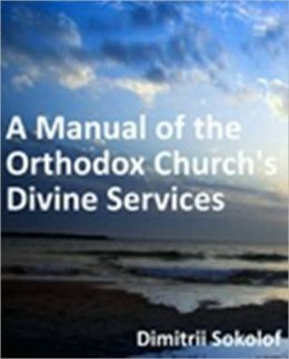 Manual of the Orthodox Church's Divine Services