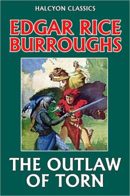 The Outlaw of Torn by Edgar Rice Burroughs