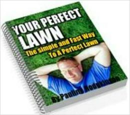 Your Perfect Lawn