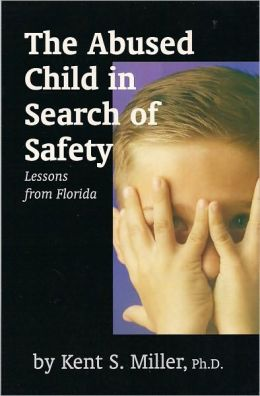 Abused Child in Search of Safety, The: Lessons from Florida
