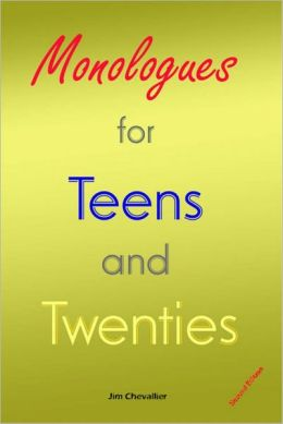 Monologues for Teens and Twenties - second edition