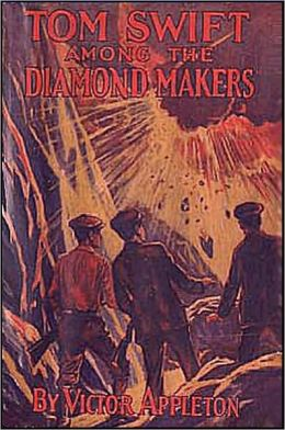 Tom Swift and the Diamond Makers