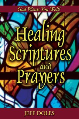 Healing Scriptures and Prayers