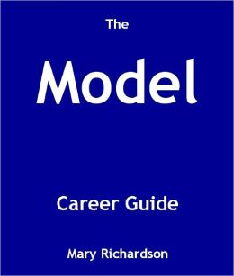 The Model Career Guide