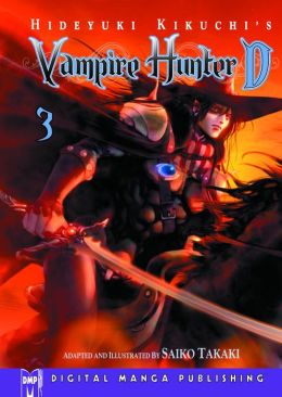 Hideyuki Kikuchi's Vampire Hunter D Volume 3 (Part 1 of 2) - Nook Color Edition