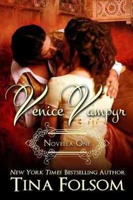 Venice Vampyr #1 (A Historical Vampire Romance Series) (A Paranormal Romance)