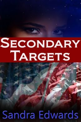 Secondary Targets (A Romantic Suspense Tale)