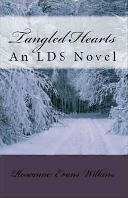 Tangled Hearts: An LDS Novel