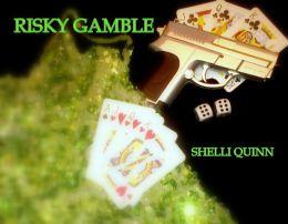 RISKY GAMBLE
