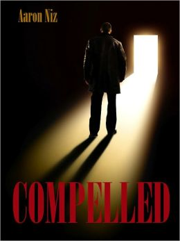 COMPELLED: A Horror Thriller