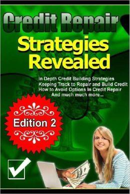 Credit Repair Strategies Revealed