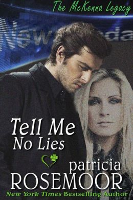 Tell Me No Lies (McKenna 2)