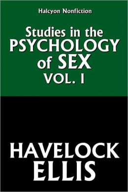 Studies in the Psychology of Sex, Volume 1 by Havelock Ellis
