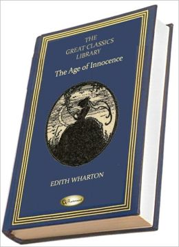 The Age of Innocence (THE GREAT CLASSICS LIBRARY)