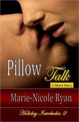 Pillow Talk, Holiday Interludes: 2