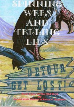 Spinning Webs & Telling Lies