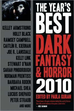The Year's Best Dark Fantasy and Horror 2010