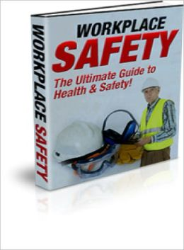 Workplace Safety: The Ultimate Guide to Health & Safety!
