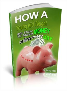 How A Young Kid Taught Me HowTo Make Money
