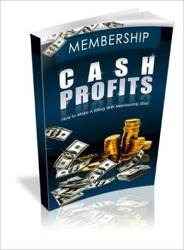 Membership Cash Profits
