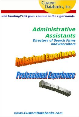 Administrative Assistants Directory of Search Firms and Recruiters