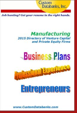 Manufacturing 2015 Directory of Venture Capital and Private Equity
