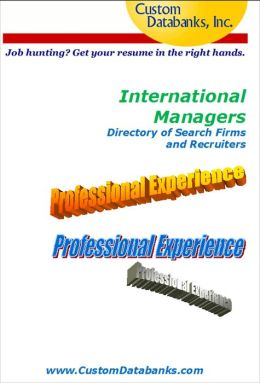 International Managers Directory of Search Firms and Recruiters