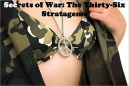 Secrets of War: The Thirty-Six Stratagems