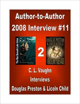 Author-2-Author: Lincoln Child and Douglas Preston