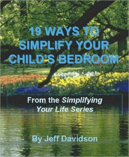 19 Ways to Simplify Your Child's Bedroom