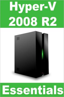 Hyper-V 2008 R2 Essentials