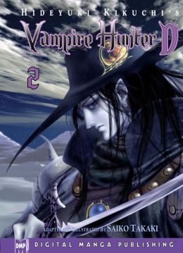 Hideyuki Kikuchi's Vampire Hunter D Manga Series, Volume 2 (Part 1 of 2) - Nook Edition