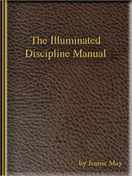 The Illuminated Discipline Manual (spanking and domestic discipline fiction)