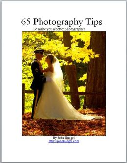 65 Photography Tips to Make You a Better Photographer
