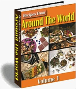 Recipes from Around the World: Volume 1