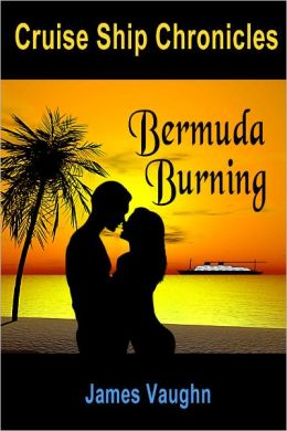 Cruise Ship Chronicles: Bermuda Burning