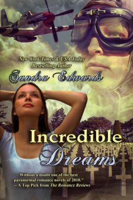 Incredible Dreams (A Paranormal Romance, Time Travel Romance)